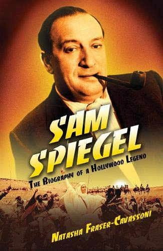The Life and Times of Sam Spiegel