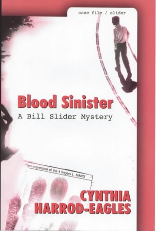 Blood Sinister (Bill Slider Mysteries): Harrod-Eagles, Cynthia