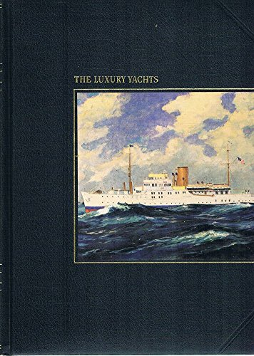 9780316849692: Luxury Yachts