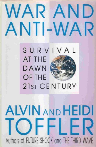 9780316850247: War and Anti-War: Survival at the Dawn of the 21st Century