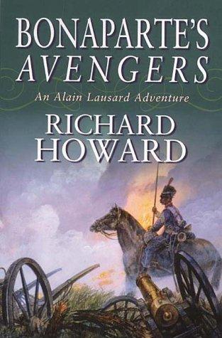 9780316850513: Bonaparte's Avengers (Alain Lausard Adventures)