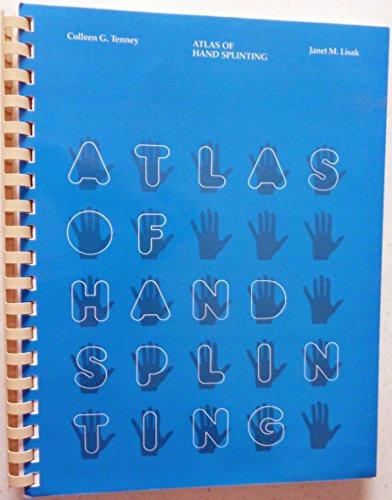 9780316850704: Atlas of Hand Splinting