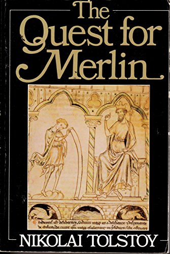 The Quest for Merlin (0316850802) by Nikolai Tolstoy