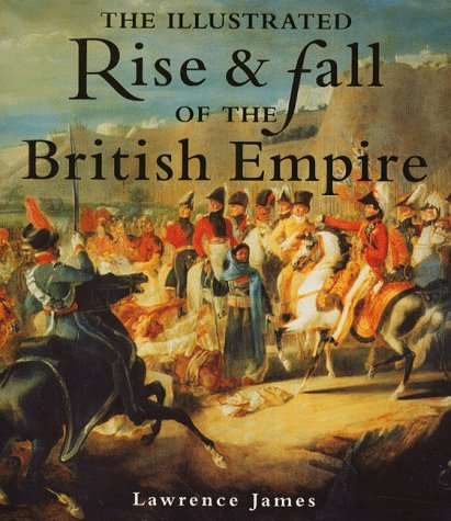 9780316851473: Illus Rise And Fall Of The British Empire