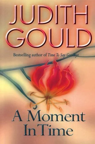 9780316851701: A Moment in Time