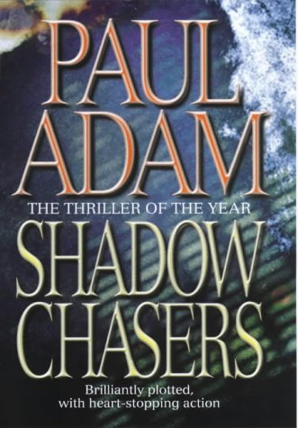 9780316851879: Shadow Chasers - 1st Edition/1st Printing
