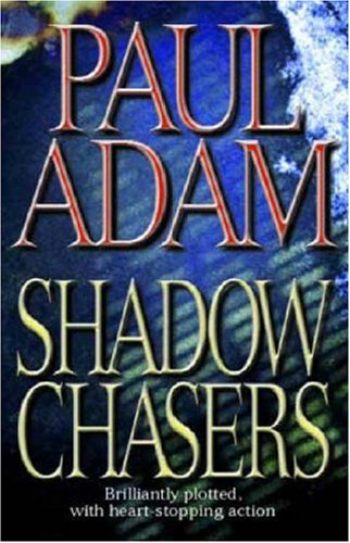 9780316851886: Shadow Chasers