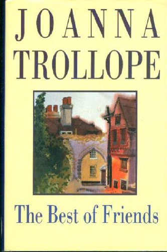 The Best of Friends: Trollope, Joanna