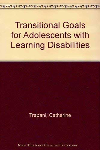9780316852289: Transition Goals for Adolescents With Learning Disabilities