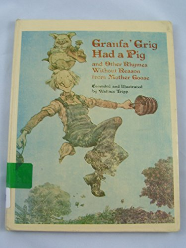 9780316852821: Granfa' Grig Had a Pig and Other Rhymes Without Reason