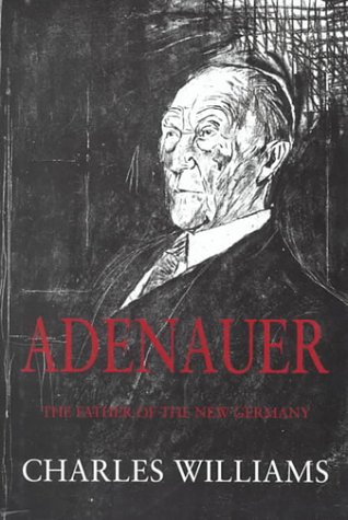 9780316852982: Adenauer: The Father of the New Germany