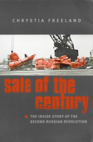 9780316853606: Sale of the Century: The Inside Story of the Second Russian Revolution