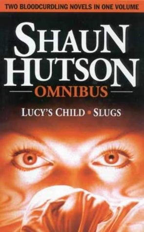 9780316853682: Shaun Hutson Omnibus: Lucy's Child and Slugs
