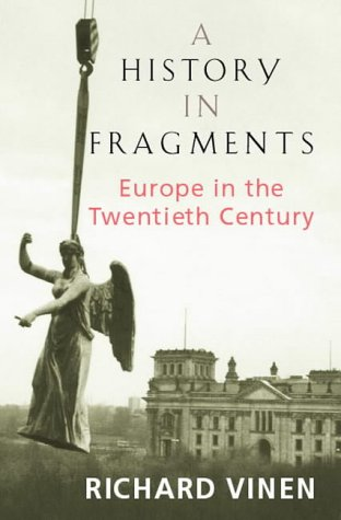 9780316853743: History in Fragments, A: Europe in the Twentieth Century