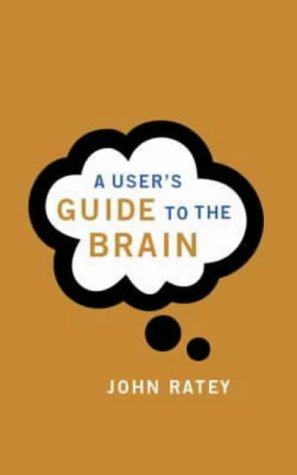 9780316854061: A User's Guide to the Brain