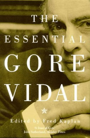 9780316854122: The Essential Gore Vidal