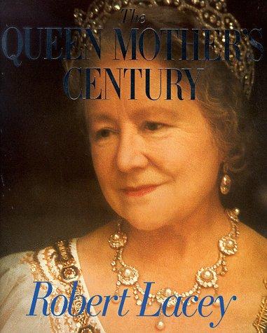 9780316854139: The Queen Mother's Century