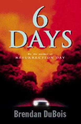 Six Days: Brendan DUBOIS