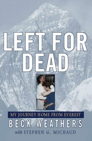 9780316854887: Left For Dead: My Journey Home from Everest