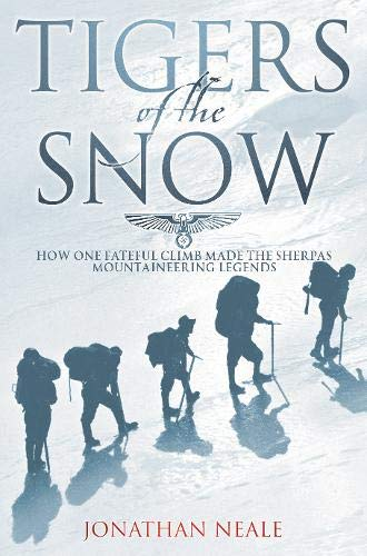 9780316854900: Tigers of the Snow: One Fateful Climb and the Sherpa Legend