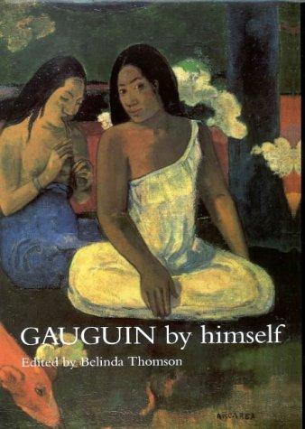 9780316855013: Gauguin by Himself