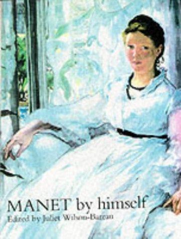 9780316855051: Manet by Himself