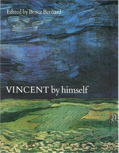 9780316855068: Vincent By Himself a Selection of His