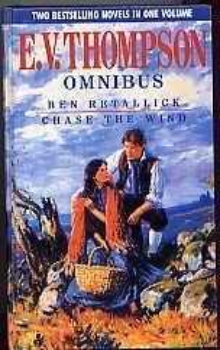 9780316855198: E.V. Thompson Omnibus (Retallick Saga)