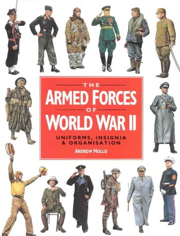 9780316855259: Armed Forces Of Wwii: The World's Greatest Conflict in Pictures