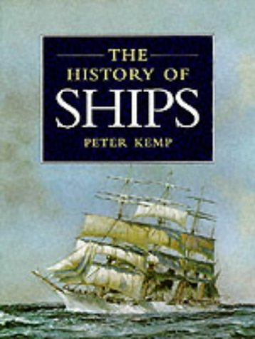 9780316855273: The History of Ships