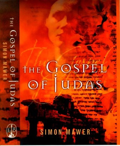 The Gospel of Judas: Mawer, Simon