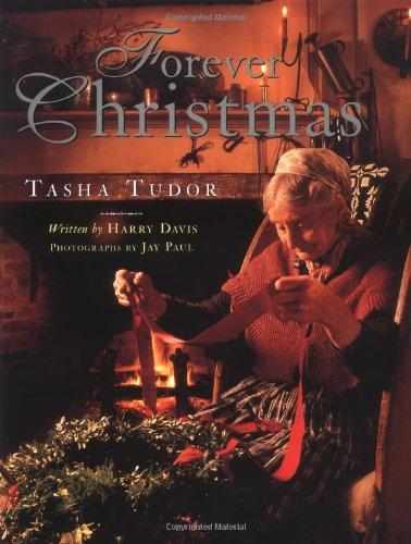 Forever Christmas: Davis, Harry / Paul, Jay / Illustrated By Tasha Tudor