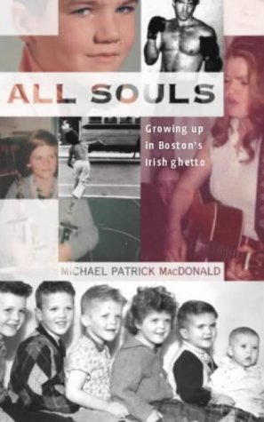 9780316855693: All Souls: A Family Story from Southie