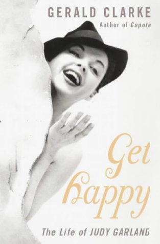9780316855952: get happy: the life of judy garland