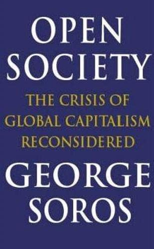 9780316855983: Open Society: Reforming Global Capitalism