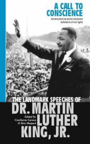 9780316856331: A Call To Conscience: The landmark speeches of Dr Martin Luther King Jr.