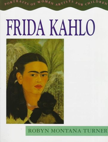 9780316856515: Frida Kahlo (Portraits of Women Artists for Children)