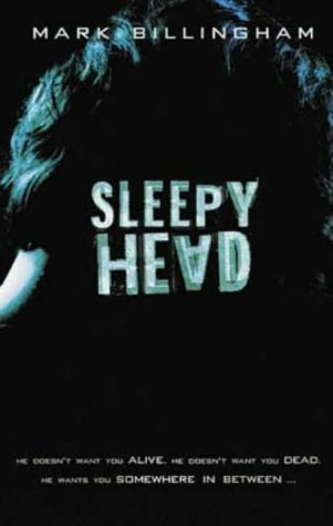 Sleepyhead ***SIGNED***: Mark Billingham