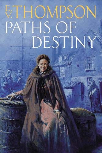 Paths of Destiny (0316857211) by E. V. Thompson
