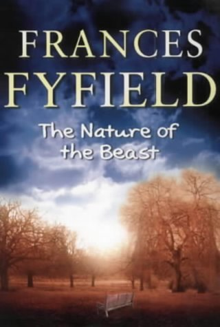The Nature Of The Beast: Fyfield, Frances