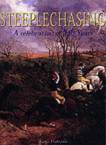 9780316857734: Steeplechasing: A Celebration of 250 Years