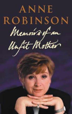 9780316857772: Memoirs Of An Unfit Mother
