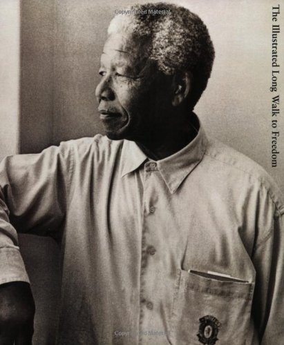 9780316857871: The Illustrated Long Walk to Freedom