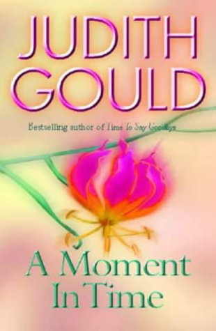 A Moment in Time: Gould, Judith