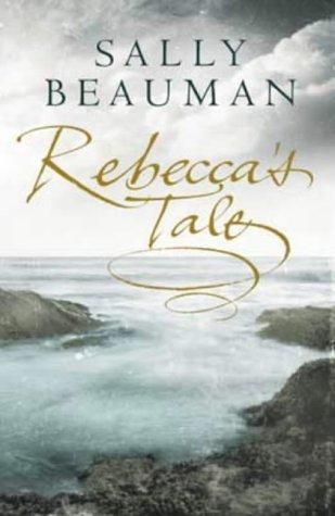 9780316858137: Rebecca's Tale