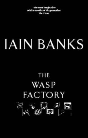 9780316858564: The Wasp Factory