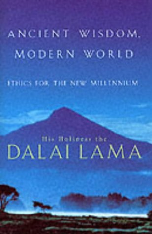 9780316858632: Ancient Wisdom, Modern World: Ethics for the New Millennium