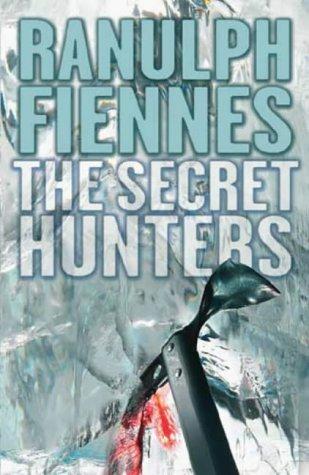 The Secret Hunters: Ranulph Fiennes