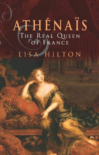 Athenais: The Real Queen of France: Lisa Hilton