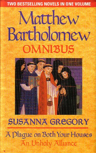 The First Matthew Bartholomew Omnibus (0316858919) by Susanna Gregory